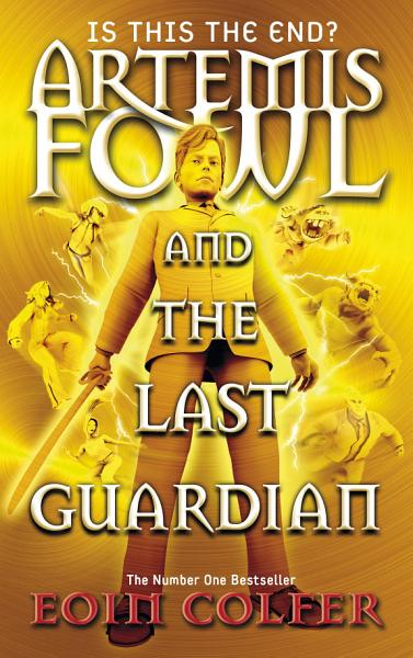 Download Artemis Fowl and the Last Guardian Book