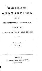 Onomasticon: cum annotationibus interpretum. VI - X, Τόμος 2
