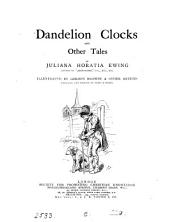 Dandelion Clocks: And Other Tales