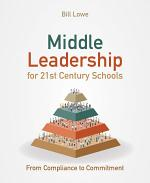 Middle Leadership for 21st Century Schools