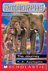 The Journey (Animorphs #42)