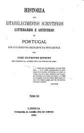 Historia dos estabelecimentos scientificos: Volumi 12-13