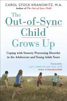 The Out of Sync Child Grows Up PDF