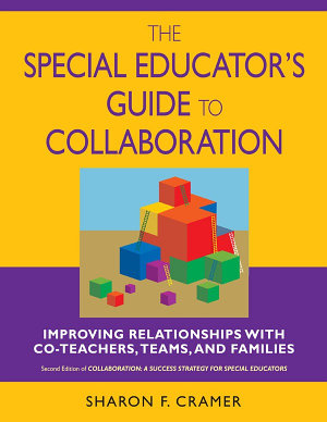 The Special Educator s Guide to Collaboration