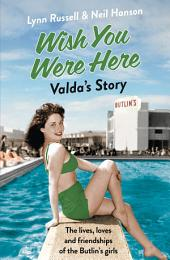 Valda's Story (Individual stories from WISH YOU WERE HERE!, Book 4)