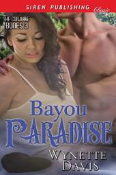 Bayou Paradise [The Conjure Bones 3]