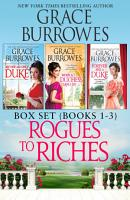 Rogues to Riches Box Set Books 1 3 PDF