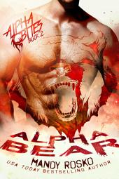 Alpha Bear: Alpha Bites Book 2