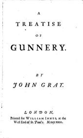 A Treatise of Gunnery