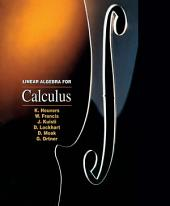 Linear Algebra for Calculus: Edition 2