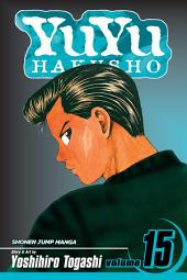 YuYu Hakusho, Vol. 15: Showdown at the Eleventh Hour