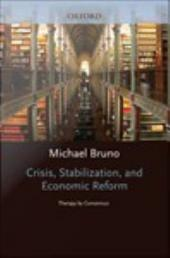 Crisis, Stabilization, and Economic Reform: Therapy by Consensus