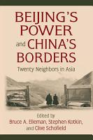 Beijing s Power and China s Borders PDF