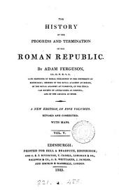 The History of the Progress and Termination of the Roman Republic, Volume 3...