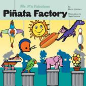 Mr. P's Fabulous Piñata Factory