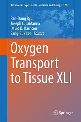 Oxygen Transport to Tissue XLI PDF