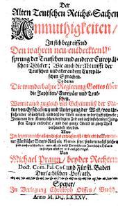 Der Alten Teutschen Reichs-Sachen Anmuthigkeiten ...: Band 1