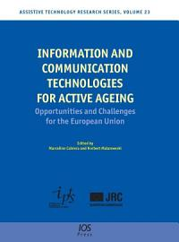 Information and Communication Technologies for Active Ageing PDF
