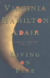 Living on Fire: A Collection of Poems
