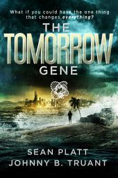 The Tomorrow Gene: Volume 1