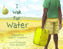 I Walk for Water Book