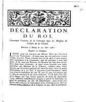 Declaration du Roi, concernant l'exercice de la chirurgie dans les Maisons de l'Ordre de la Charité: donnée à Marly le 20 juin 1761. Registrée en Parlement
