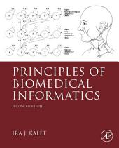 Principles of Biomedical Informatics: Edition 2