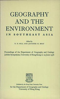Geography and the Environment in Southeast Asia PDF