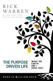 The Purpose Driven Life: What on Earth Am I Here For?, Edition 10