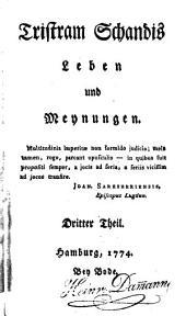 Tristram Schandis Leben und Meynungen: Bände 3-4