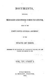 Documents, Messages and Other Communications, Made to the General Assembly: Volume 15, Part 1