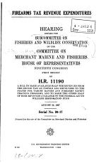 Firearms Tax Revenue Expenditures