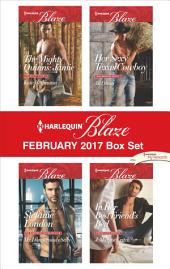 Harlequin Blaze February 2017 Box Set: The Mighty Quinns: Jamie\Mr. Dangerously Sexy\Her Sexy Texas Cowboy\In Her Best Friend's Bed