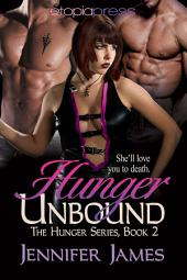 Hunger Unbound