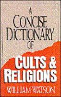 A Concise Dictionary of Cults   Religions PDF