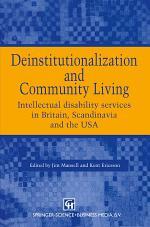 Deinstitutionalization and Community Living