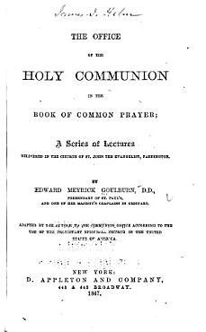 The Office of the Holy Communion in the Book of Common Prayer PDF