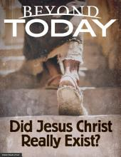 Beyond Today -- Did Jesus Christ Really Exist?