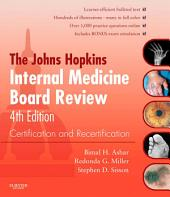 Johns Hopkins Internal Medicine Board Review E-Book: Certification and Recertification, Edition 4
