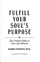 Fulfill Your Soul s Purpose PDF