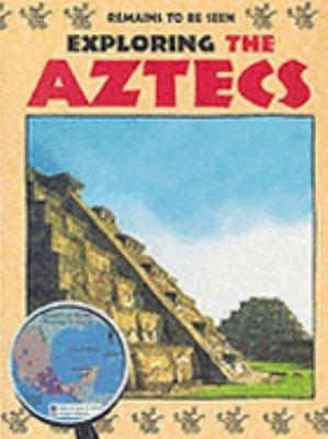 Exploring the Aztecs PDF