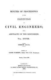 Minutes of Proceedings of the Institution of Civil Engineers: Volume 28