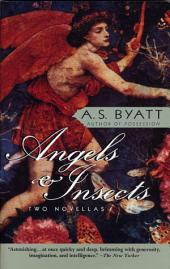 Angels & Insects: Two Novellas