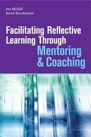 Facilitating Reflective Learning Through Mentoring   Coaching PDF