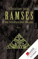 Ramses  Im Schatten der Akazie PDF