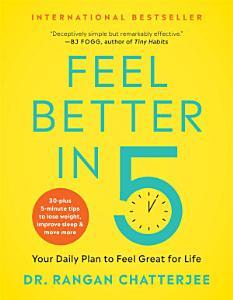 Feel Better in 5 Book