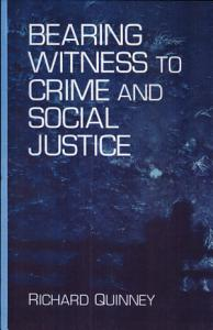 Bearing Witness to Crime and Social Justice PDF