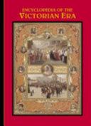 Encyclopedia of the Victorian Era