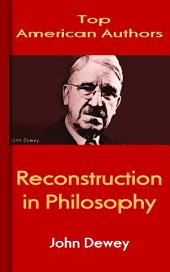 Reconstruction in Philosophy: Top American Authors