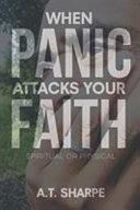 When Panic Attacks Your Faith Book